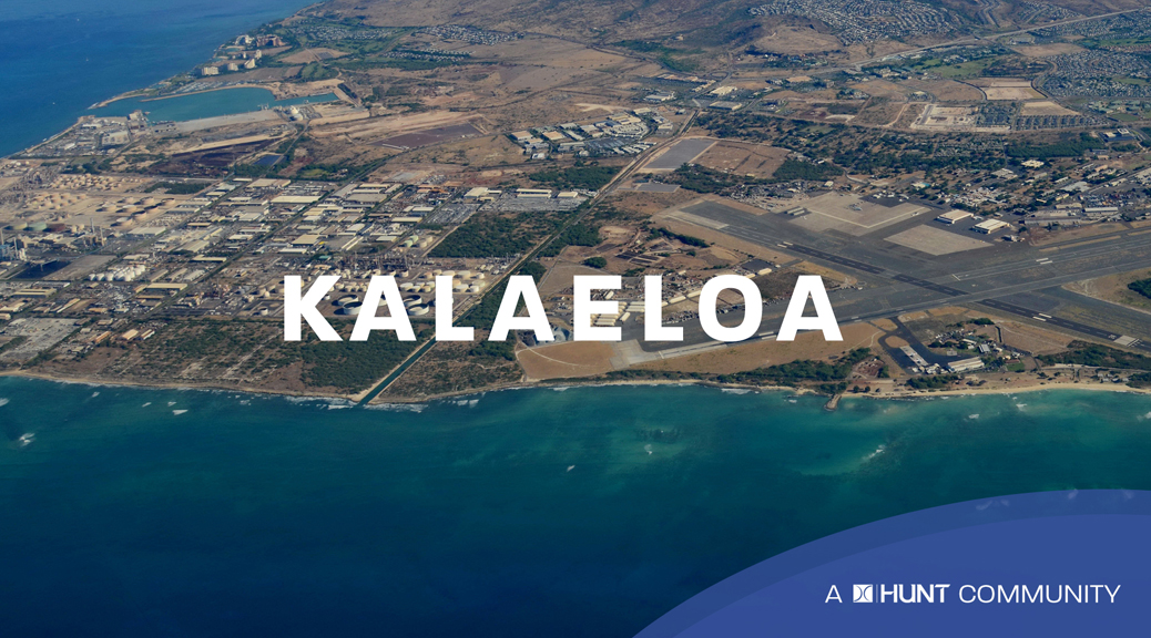 Kalaeloa a Hunt Community